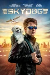 Download Film Skydog (2020) Subtitle Indonesia Full Movie HD Nonton Streaming