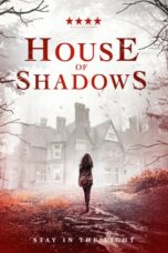 Download Film House of Shadows (2020) Subtitle Indonesia Full Movie HD Nonton Streaming
