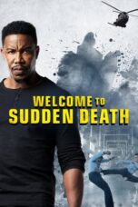 Download Film Welcome to Sudden Death (2020) Subtitle Indonesia Full Movie HD Nonton Streaming