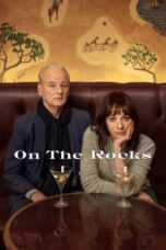 Download Film On the Rocks (2020) Subtitle Indonesia Full Movie HD Nonton Streaming