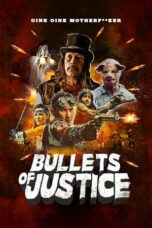 Download Film Bullets of Justice (2019) Subtitle Indonesia Full Movie HD Nonton Streaming