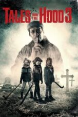 Download Film Tales From The Hood 3 (2020) Subtitle Indonesia Full Movie HD Nonton Streaming