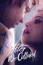 Download Film After We Collided (2020) Subtitle Indonesia Full Movie HD Nonton Streaming