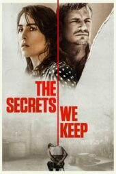 Download Film The Secrets We Keep (2020) Subtitle Indonesia Full Movie HD Nonton Streaming