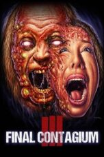 Download Film Ill: Final Contagium (2019) Subtitle Indonesia Full Movie HD Nonton Streaming