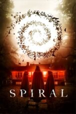 Download Film Spiral (2019) Subtitle Indonesia Full Movie HD Nonton Streaming