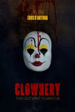 Download Film Clownery (2020) Subtitle Indonesia Full Movie HD Nonton Streaming