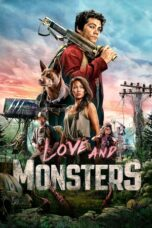 Download Film Love and Monsters (2020) Subtitle Indonesia Full Movie HD Nonton Streaming