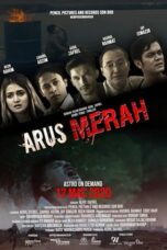 Download Film Arus Merah (2020) Subtitle Indonesia Full Movie HD Nonton Streaming