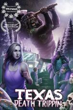 Download Film Texas Death Trippin' (2019) Subtitle Indonesia Full Movie HD Nonton Streaming
