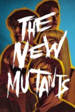 Download Film The New Mutants (2020) Subtitle Indonesia Full Movie HD Nonton Streaming
