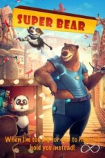 Download Film Super Bear (2019) Subtitle Indonesia Full Movie HD Nonton Streaming