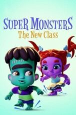 Download Film Super Monsters: The New Class (2020) Subtitle Indonesia Full Movie HD Nonton Streaming