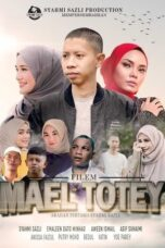 Download Film Mael Totey: The Movie (2020) Subtitle Indonesia Full Movie HD Nonton Streaming