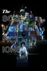 Download Film The Science of Fictions (2020) Full Movie HD Nonton Streaming